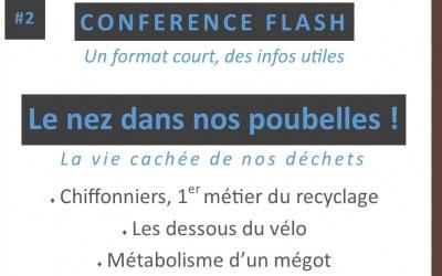 Le nez dans nos poubelles #2 ! Conférence Flash